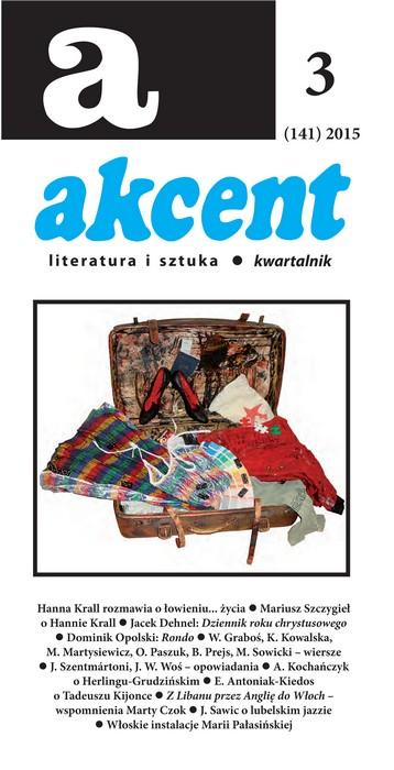 Akcent numer 3 (141) 2015