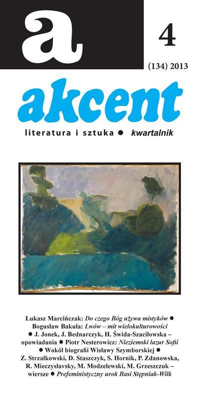 Akcent numer 4 (134) 2013