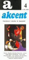 Akcent numer 4 (90) 2002