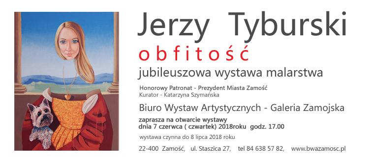 Wystawa malartswa Jerzego Tyburskiego